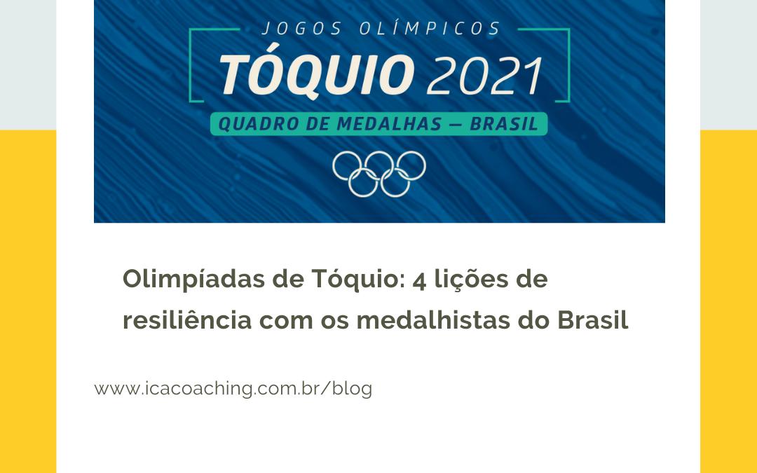 Olimpíadas de Tóquio: 4 lições de resiliência com os medalhistas do Brasil